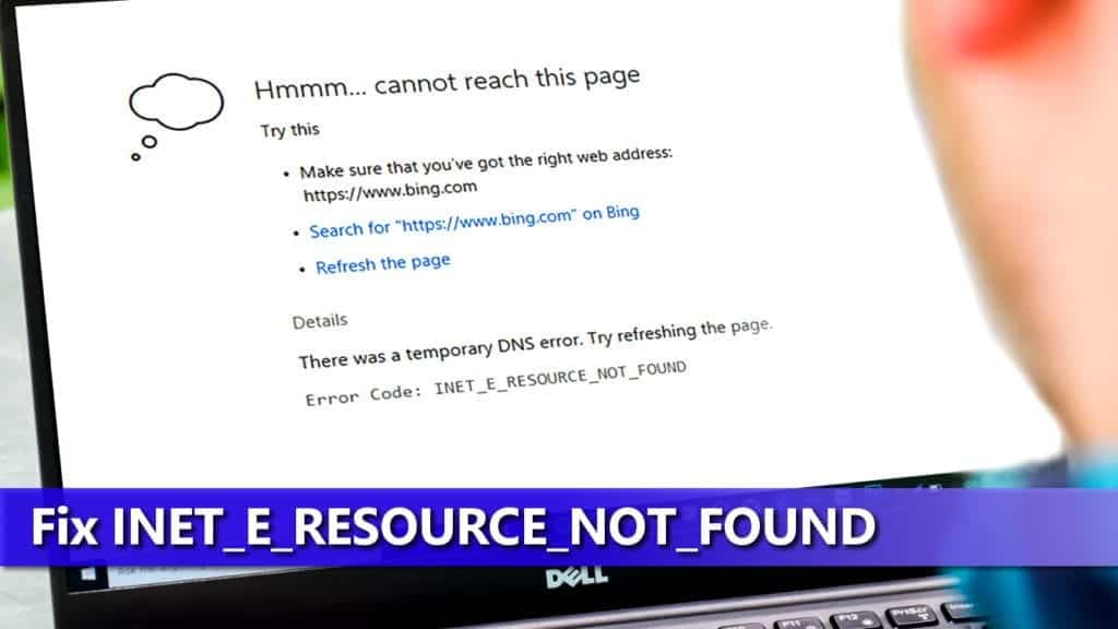Fix INET_E_RESOURCE_NOT_FOUND manually