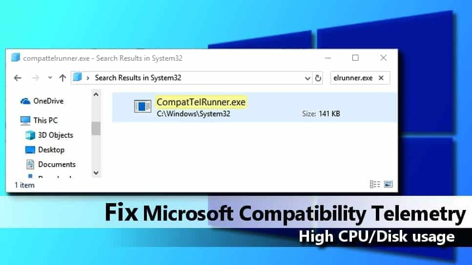 Fix Microsoft Compatibility Telemetry High CPU Usage