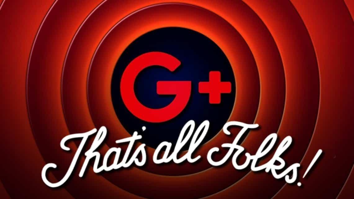 Google+ shuts down in 2019