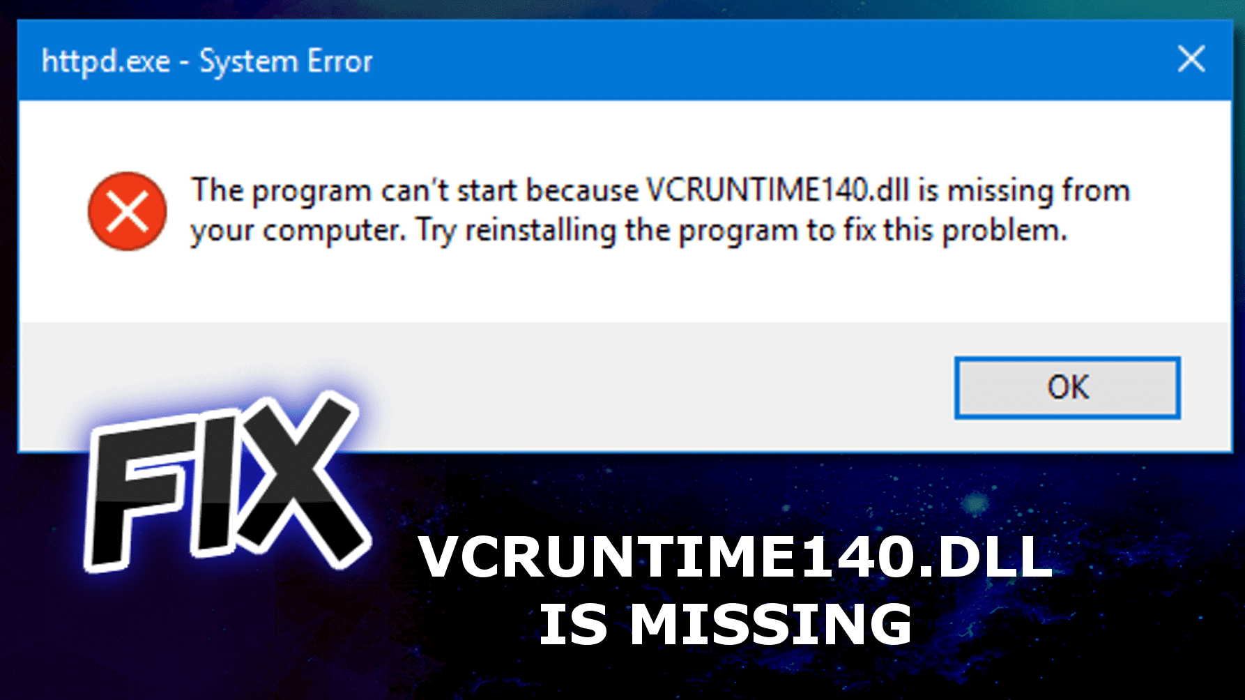 Fix VCRUNTIME140 DLL is Missing Error on Windows | Geek's Advice