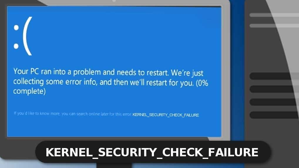 kernel security check failure is an annoying error on BSoD