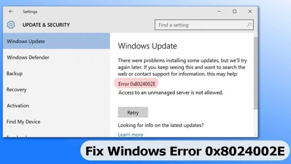 Fix windows update error 0x8024002E easily