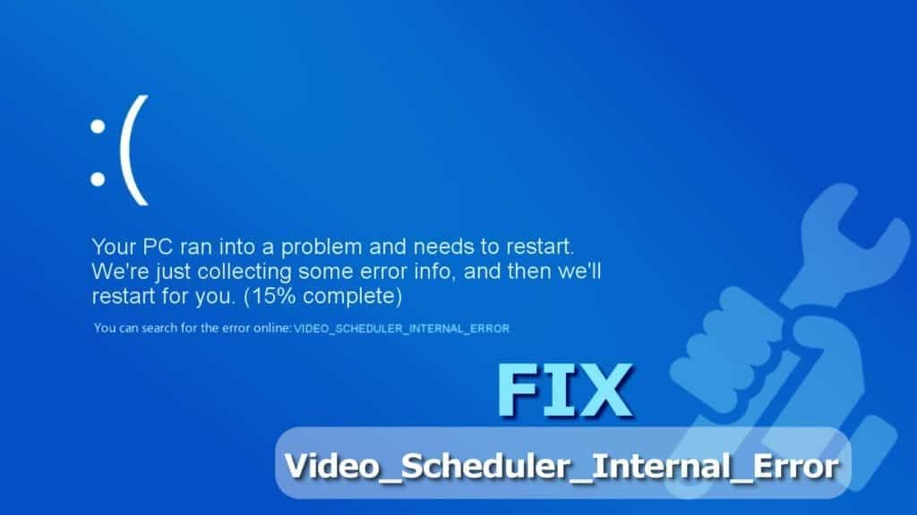 Fix Video Scheduler Internal Error on Windows Easily