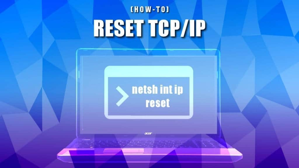 reset tcp/ip settings on windows and mac