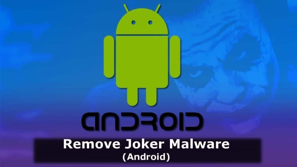 remove joker virus android